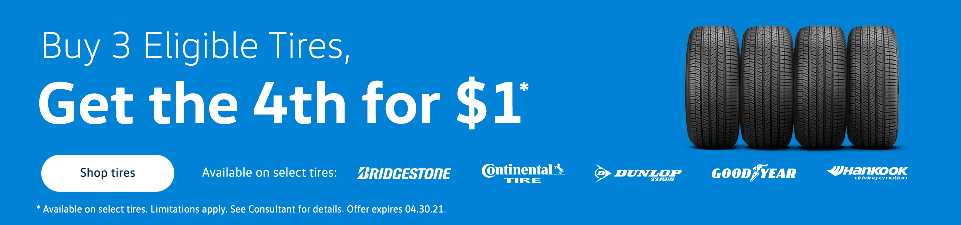 Buy 3 get one for $1 Tire promo