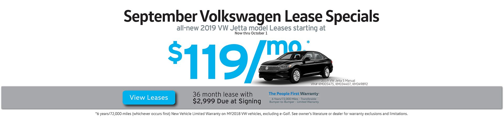September VW leases starting at $119/mo. for 36 months with $2,999 due at siging