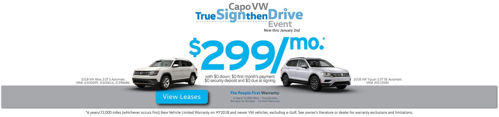 Capo VW Sign then Drive SUV leases starting at $299/mo. for 36 months with $0 due at siging