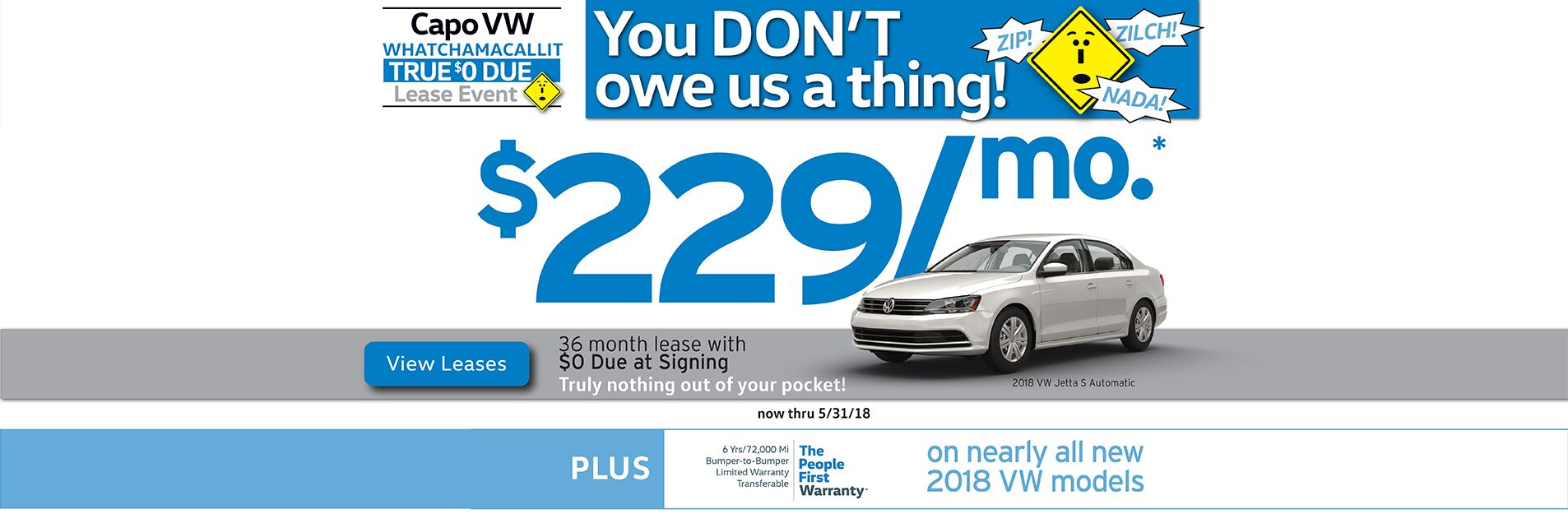 Capo VW Whatchamacallit True $0 Due Lease Event