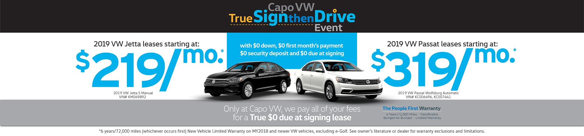 Capo VW Sign then Drive Leases as low as $219/mo. with Absolutely $0 due at signing