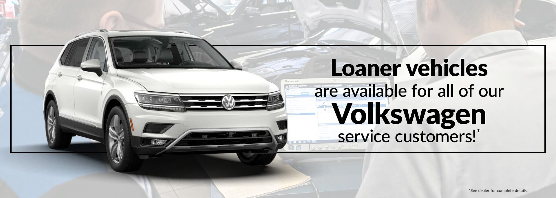 Loaner Vehicles available Hoy Volkswagen Service Department in El Paso, TX