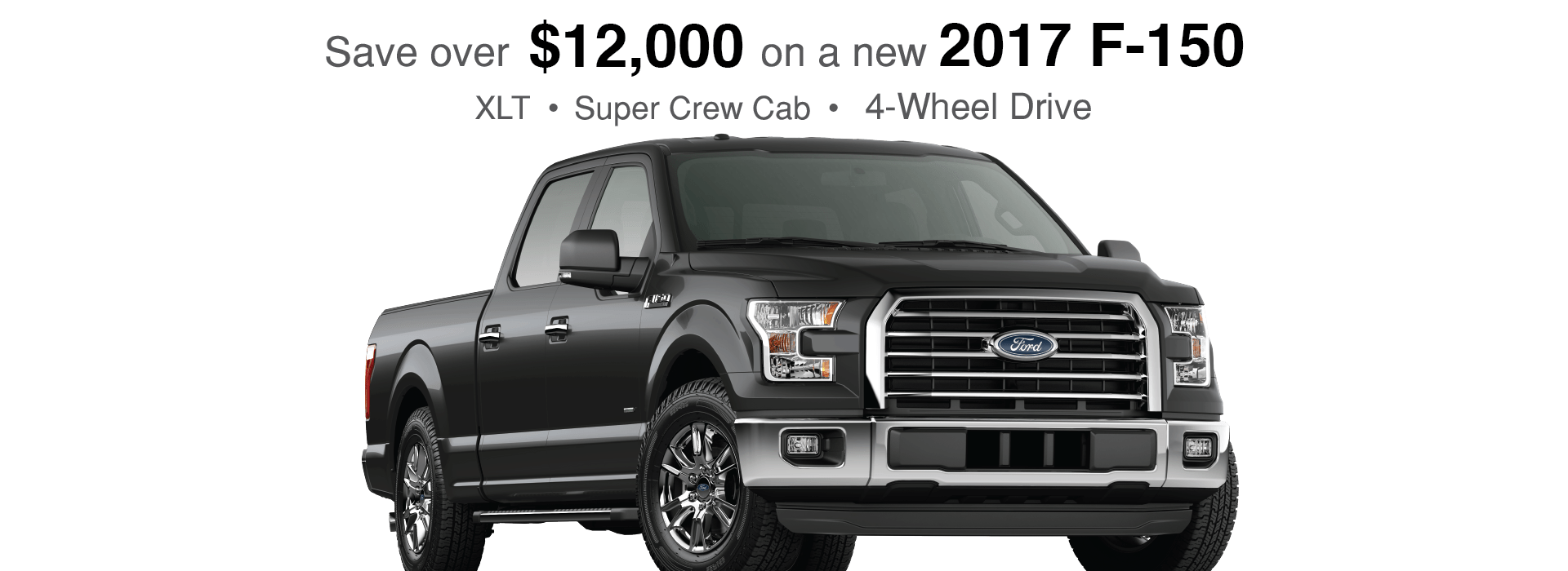 Save over $12,000 OFF MSRP on F150