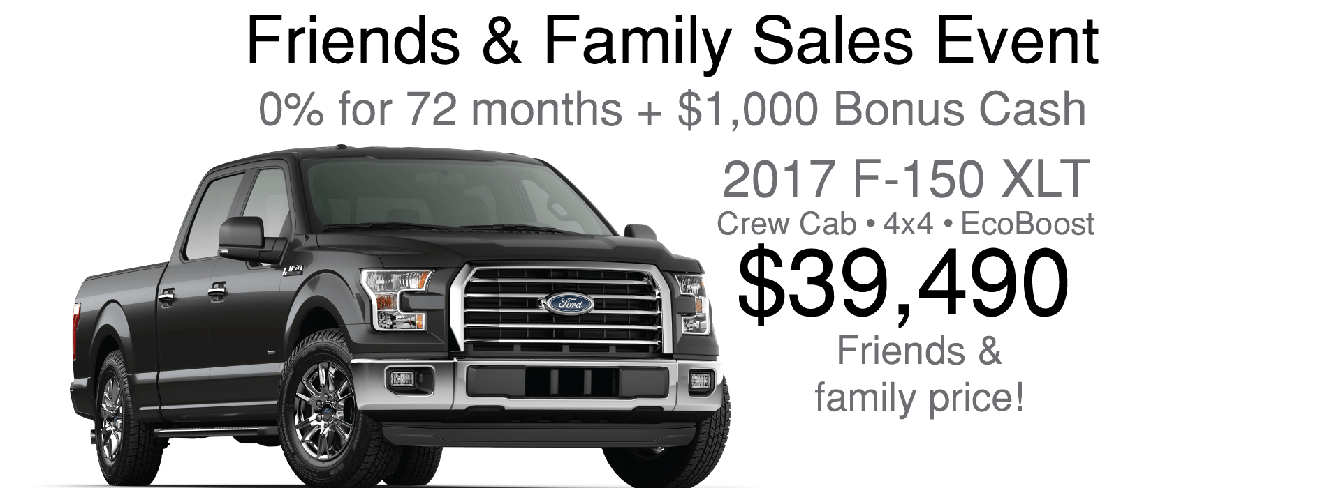 2017 Ford F-150 XLT Crew 4x4 EcoBoost Friends and family price:$39,490