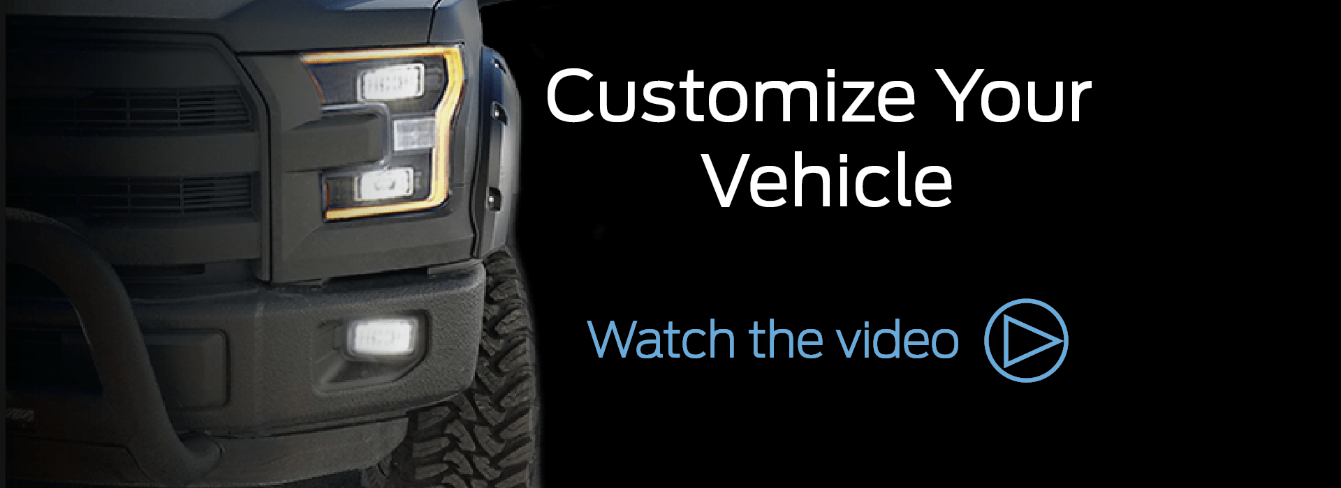 Customize Your Vehicle