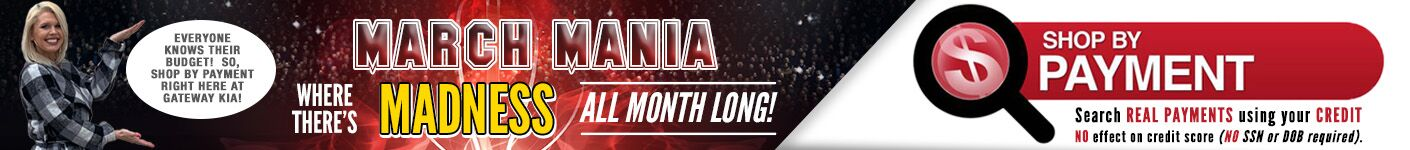 Gateway KIA's March Mania - Shop By Payment