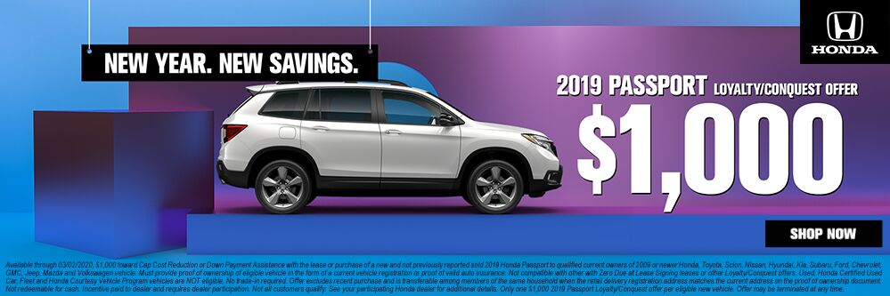 2019 HONDA PASSPORT LOYALTY/CONQUEST OFFER