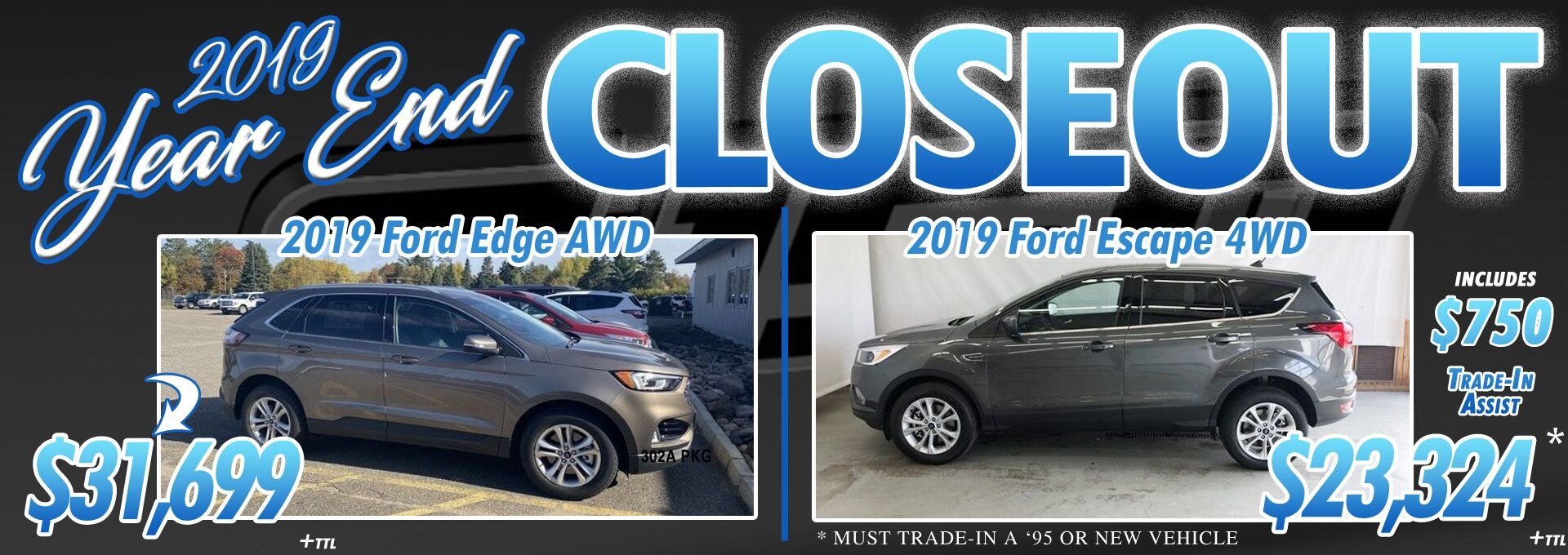 2019 Escape & Edge Closeout