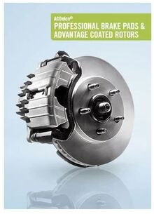 ACDelco® PROFESSIONAL BRAKE PADS & ADVANTAGE COATED ROTORS
