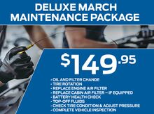 Deluxe March Maintenance Package