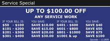 UP TO $100.00 OFF ANY SERVICE WORK