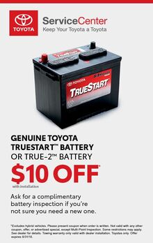 $10 off Genuine Toyota Truestart Battery or True-2 Battery