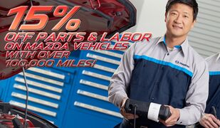 15% off Parts & Labor on Mazdas over 100K miles