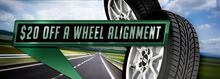 $20 OFF Wheel Alignments!