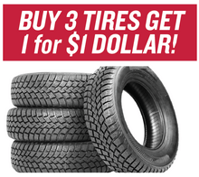 Buy 3 Tires Get 1 for $1 Dollar