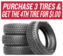Purchase 3 Tires and get the 4th Tire for $1.00