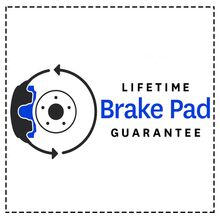 LIFETIME BRAKE PAD GUARANTEE*