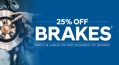 25% OFF BRAKES*