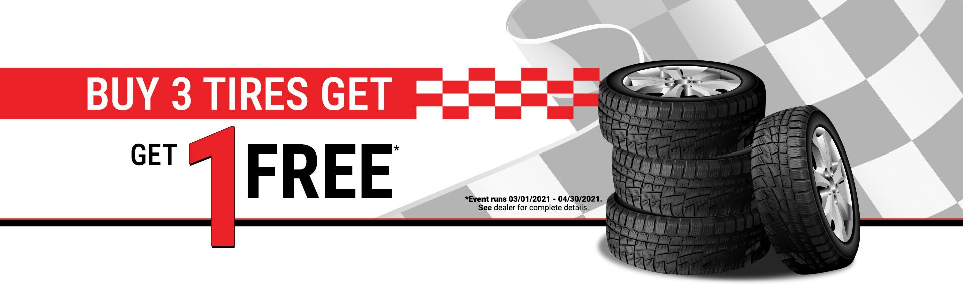 Buy 3 Tire Get 1 free