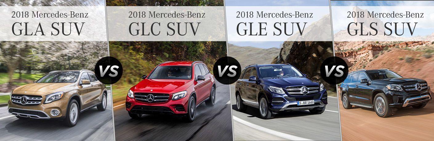 2018 mercedes benz gla vs glc vs gle vs gls 2018 mercedes benz gla vs glc vs gle vs gls