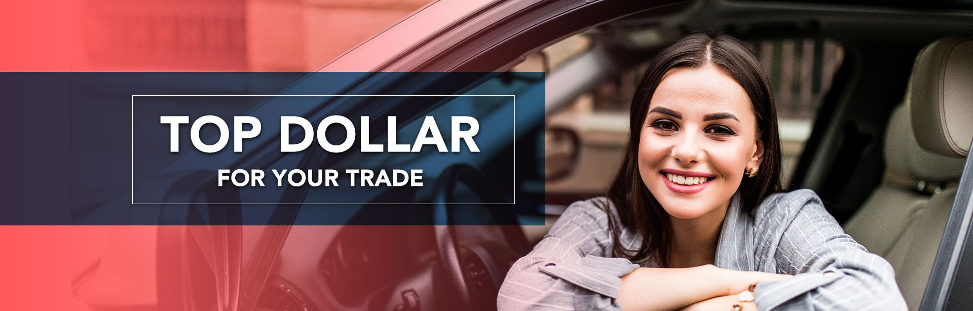 Top Dollar for Your Trade