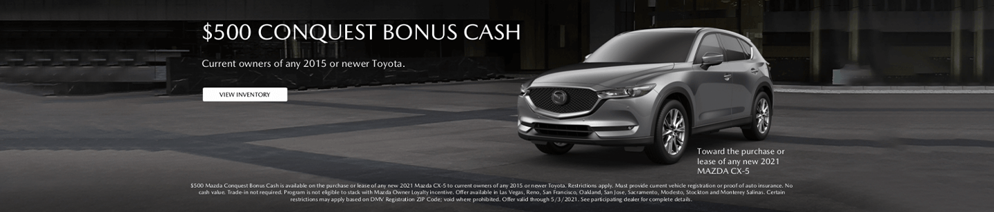 CA-NV $500 CX-5 Conquest Cash