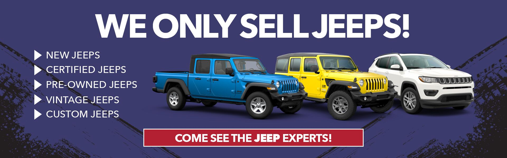We ONLY sell Jeeps