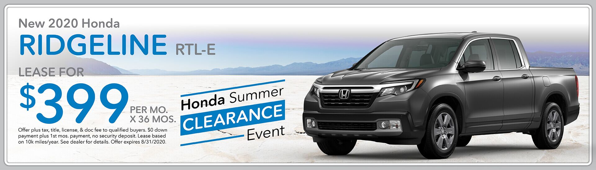 2020 Honda Ridgeline RTL-E, Lease for $399/mo. for 36 mos.   Green Bay, WI