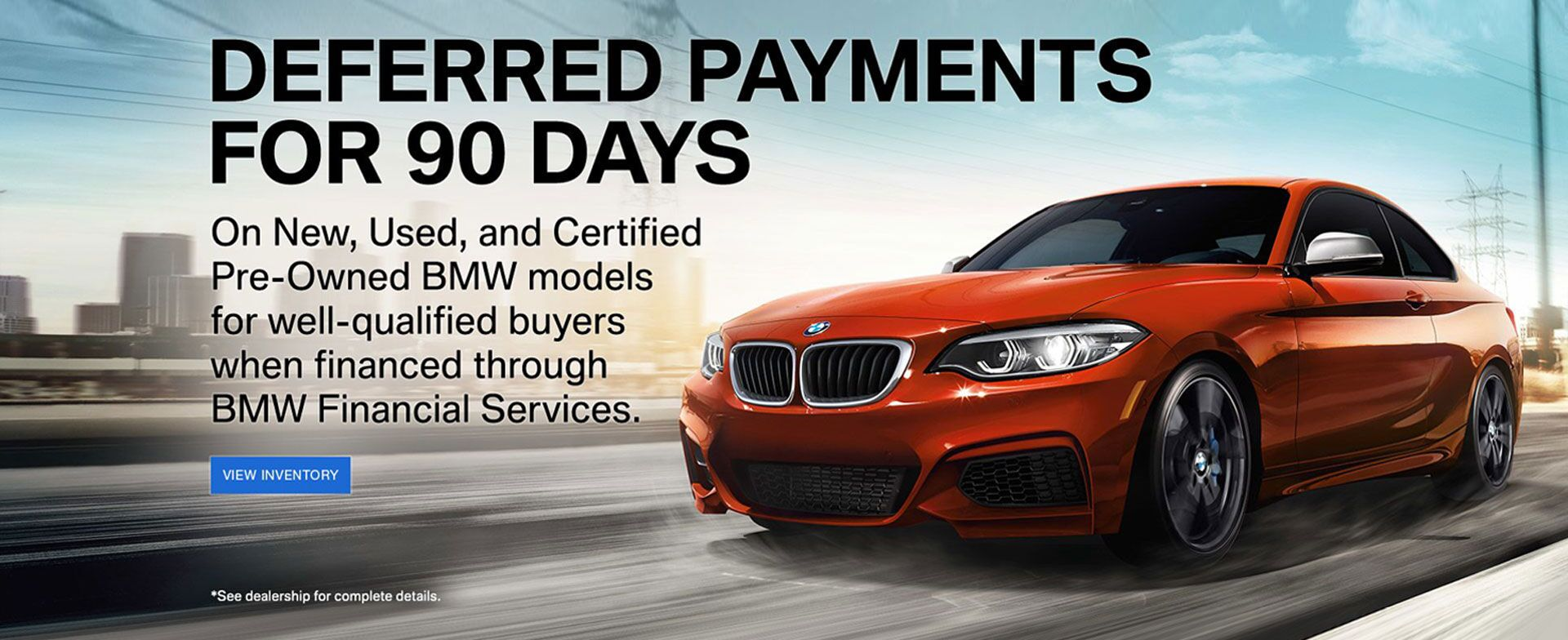 Deferred Payments for 90 Days