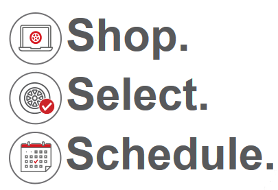 Shop. Select. Schedule.
