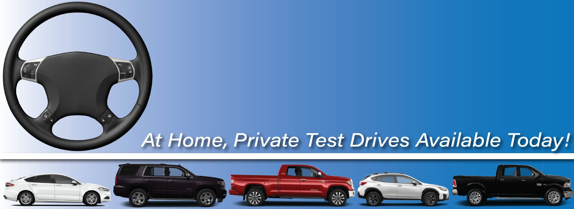 Private, In-Home Test Drives