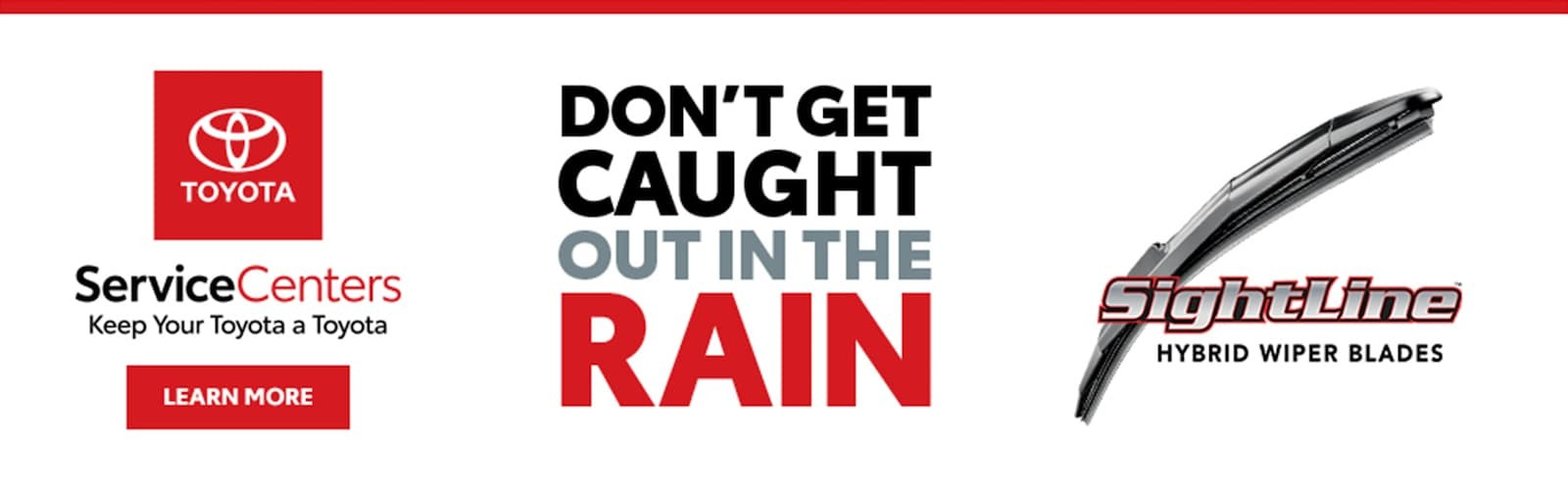 DONT GET CAUGHT IN THE RAIN