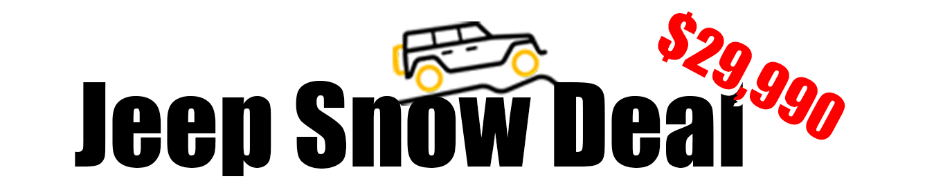 Jeep Snow Deal Sales Event on Now!