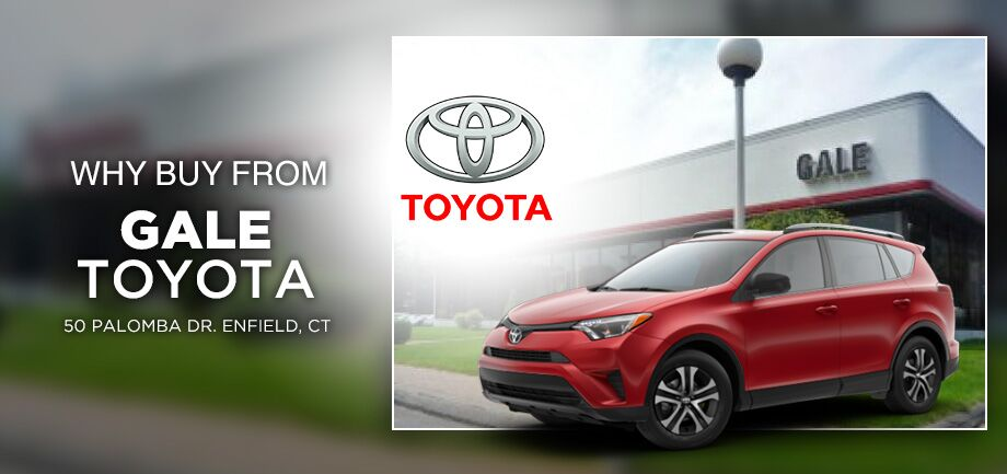 Why Should You Your Next Vehicle At Gale Toyota In Enfield Ct