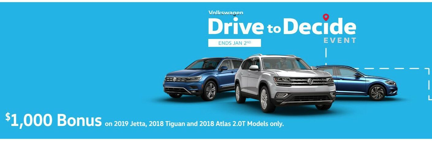 Volkswagen Drive to Decide event ends Jan. 2; select models available with $1,000 bonus cash, see dealer for details