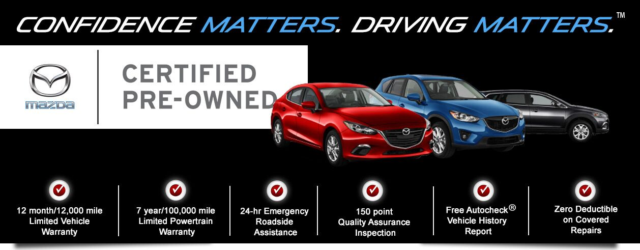 Mazda Certified Pre Owned >> Certified Pre Owned Advantages