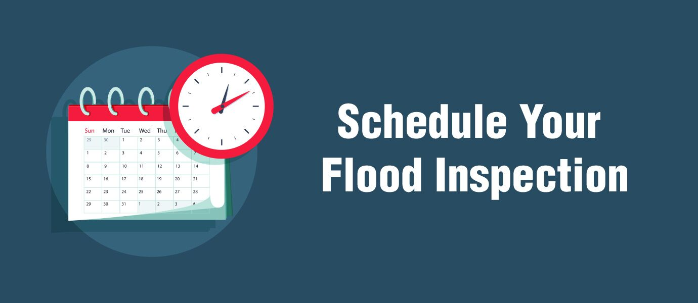 Schedule Your Flood Inspection