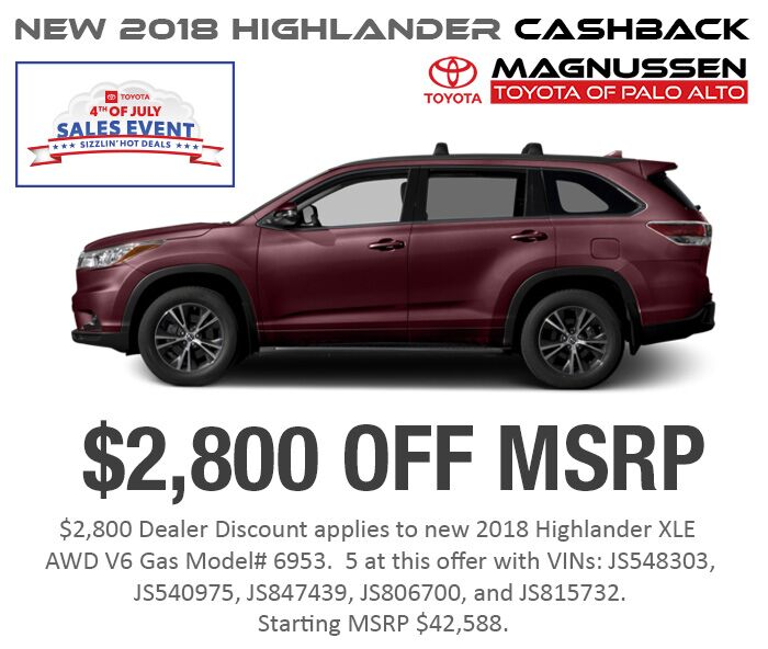 Check out 4th of July 2018 Highlander inventory with Big Discount near San Jose and greater SF Bay Area.