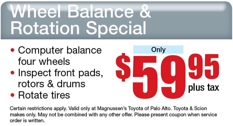 Don't miss out this $59.95+tx Toyota Tire Rotation & Wheel Balance Coupon Offered by Toyota Service Center in Palo Alto!
