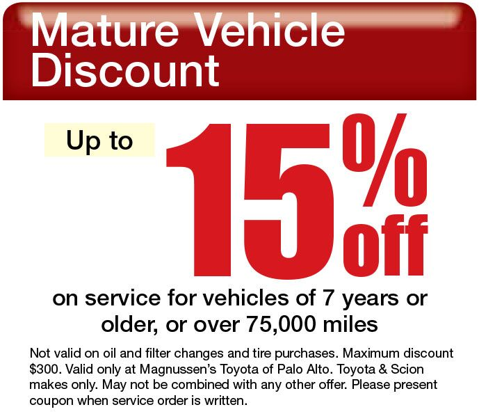 Toyota Service Center in Palo Alto is offering 15% off service for vehicles of 7 years or older, or over 75,000 miles