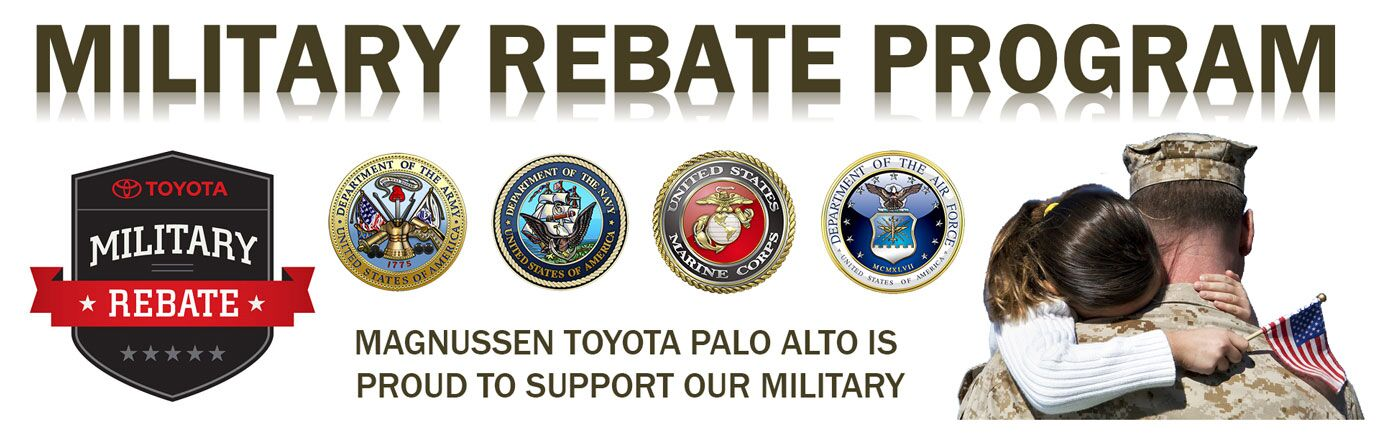 Military Rebate Program in SF Bay Area | Magnussen Toyota