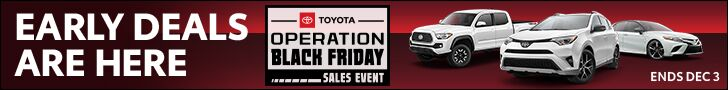 Toyota Black Friday Sales Event. Hundreds of New Toyota and Used Cars on Sale in SF Bay Area & near San Jose, CA. Offers end Dec 3, 2018.