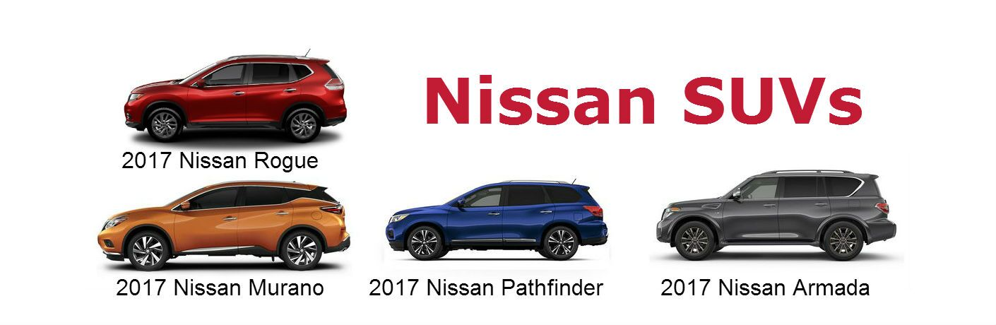 2017 Nissan Rogue vs 2017 Nissan Murano vs 2017 Nissan Pathfinder vs 2017 Nissan Armada