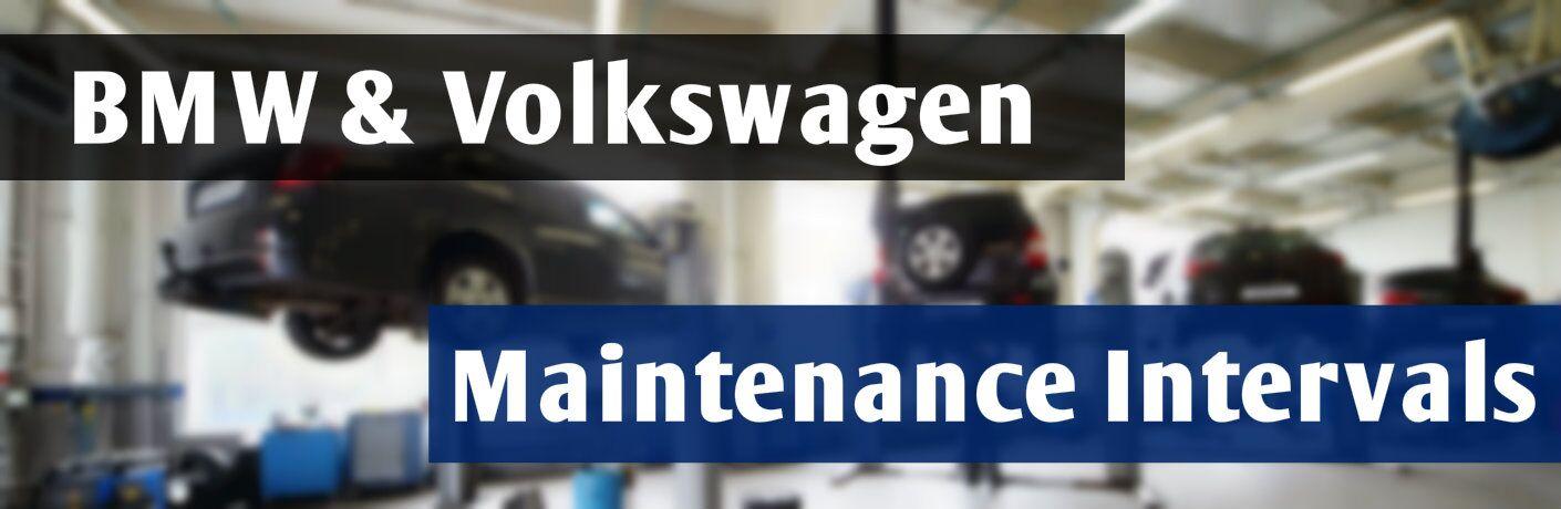 BMW Volkswagen Maintenance Intervals