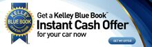 Get a Kelley Blue Book Instant Cash Offer!