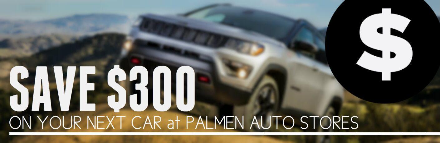 Save $300 On Your Next Car Kenosha WI