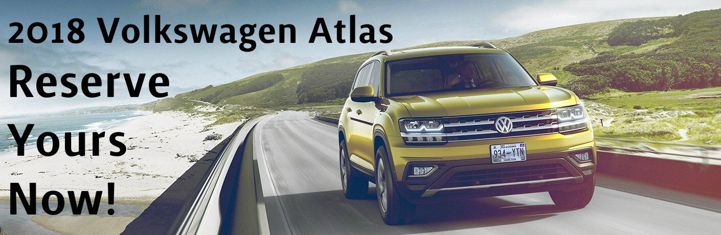 Reserve Your 2018 Volkswagen Atlas in Summit, NJ
