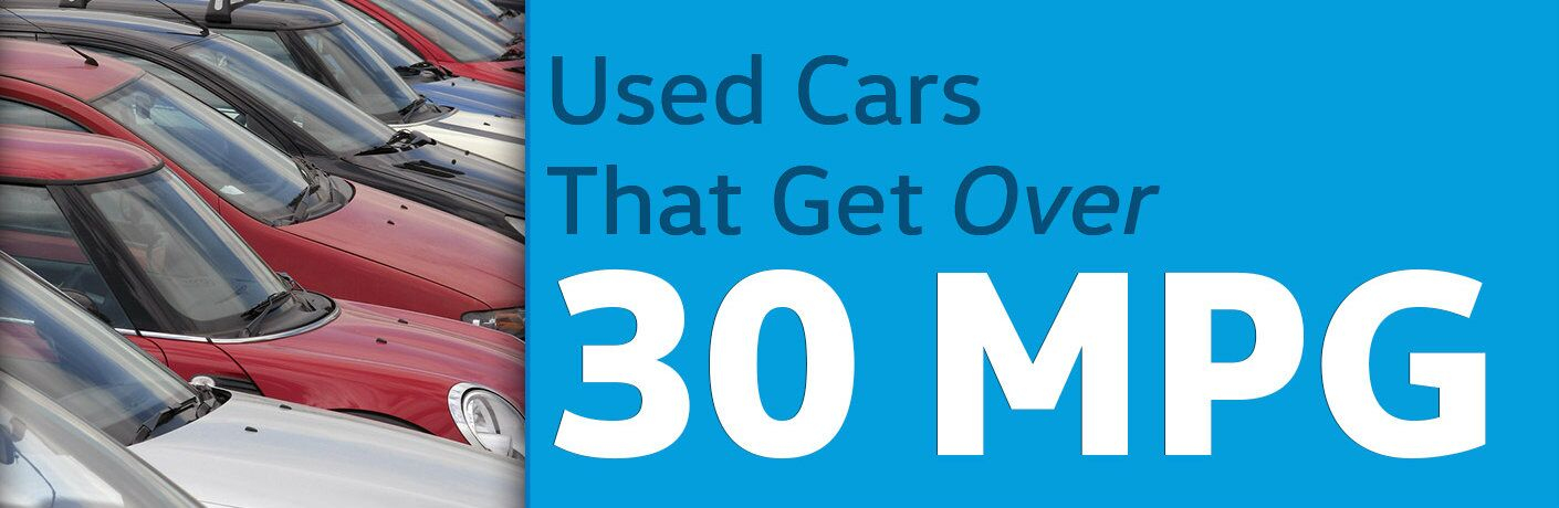 Used Cars Getting Over 30 MPG North Charleston SC