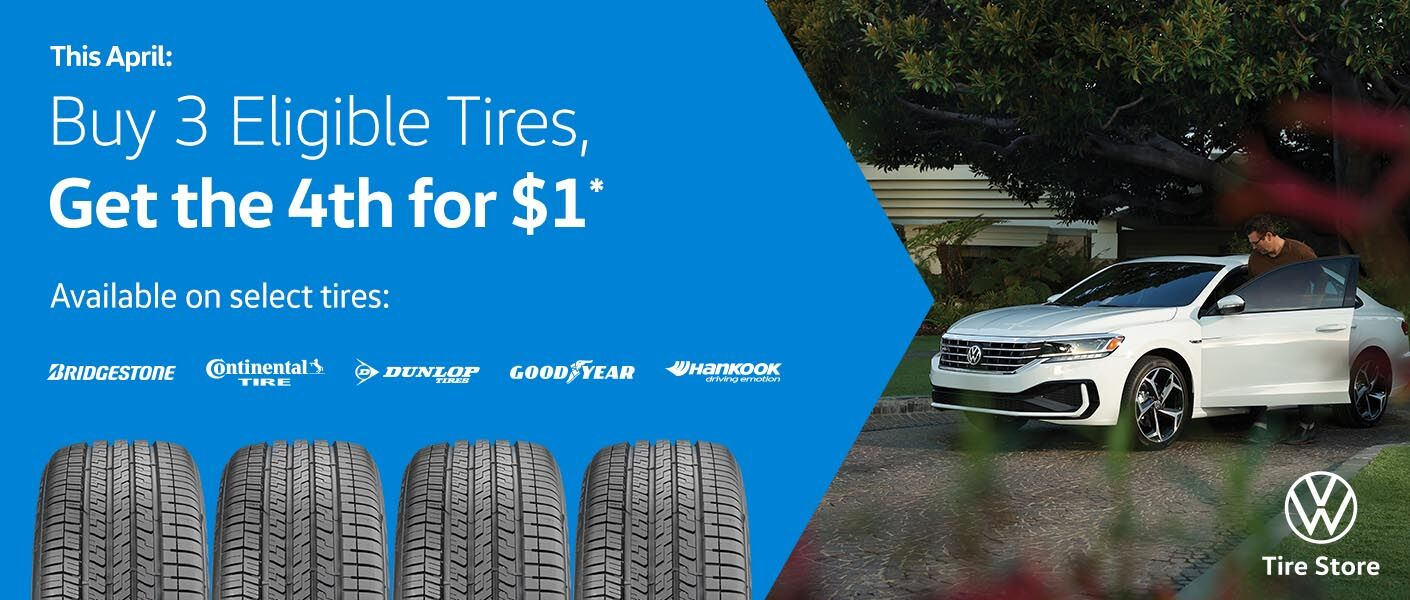 Buy 3 tires, get the 4th for 1 dollar