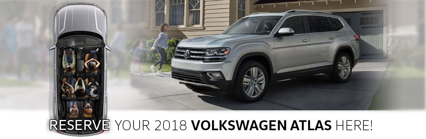 Reserve Your 2018 VW Atlas